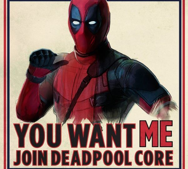 """Promotional Poster of Deadpool with the words """"You want me join deadpool core"""""""