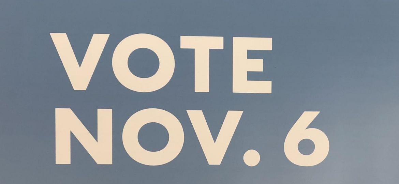 "Sign that says ""Vote Nov. 6"""
