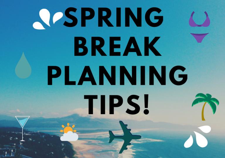 spring-break-planning-tips-visual-1-e1582599591463-768x545